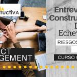 Entrevista Constructiva #5. Project Management con Daniel Echeverría