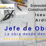 Entrevista Constructiva #6. Dirección de Obra con Isaura Ardila